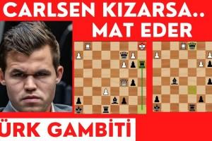 Carlsen Türk Gambiti ile Mat Etti!