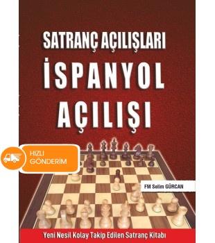 Satranç Açılışları - İspanyol Açılışı