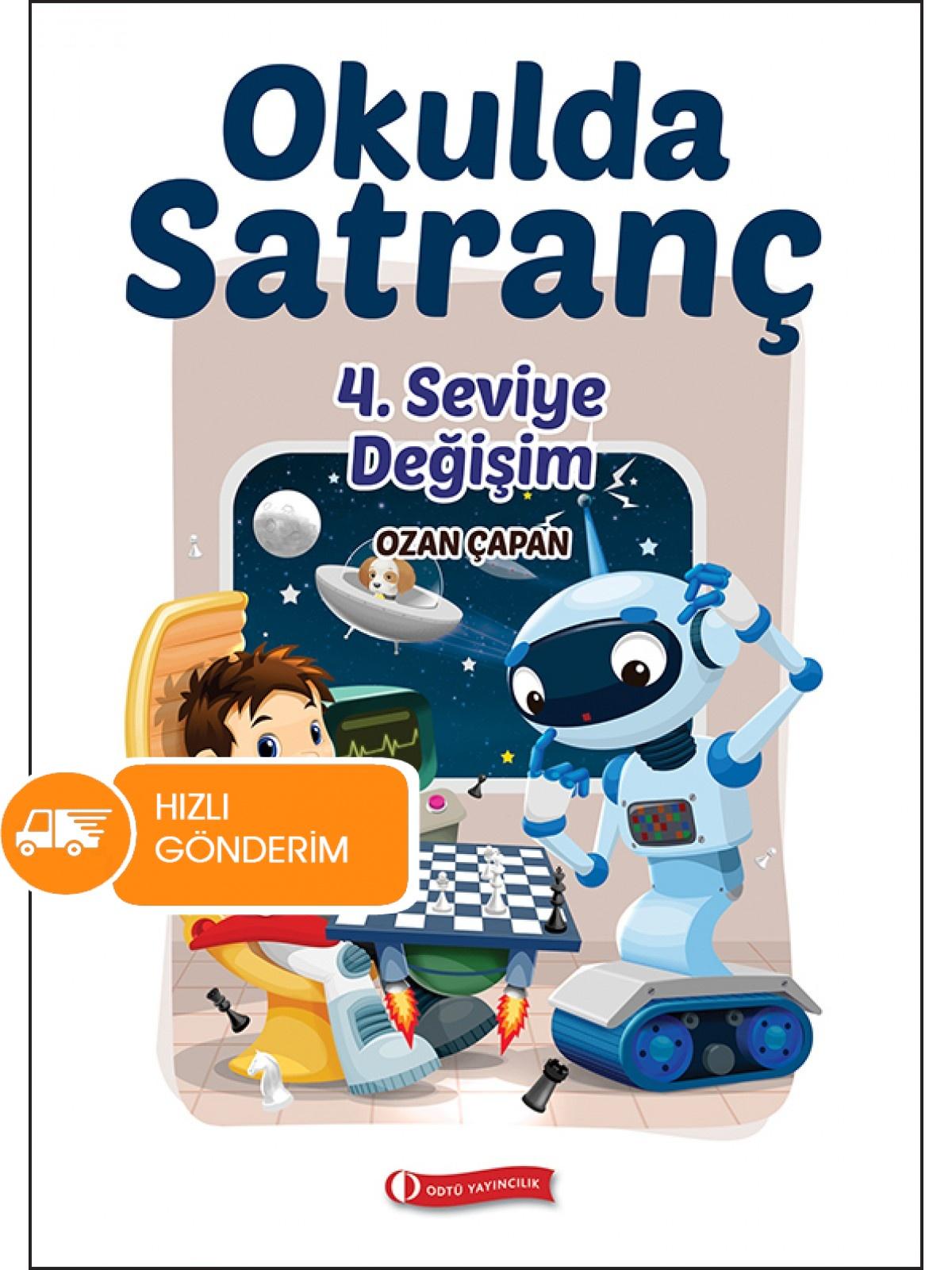 Okulda Satranç - 4. Seviye Değişim