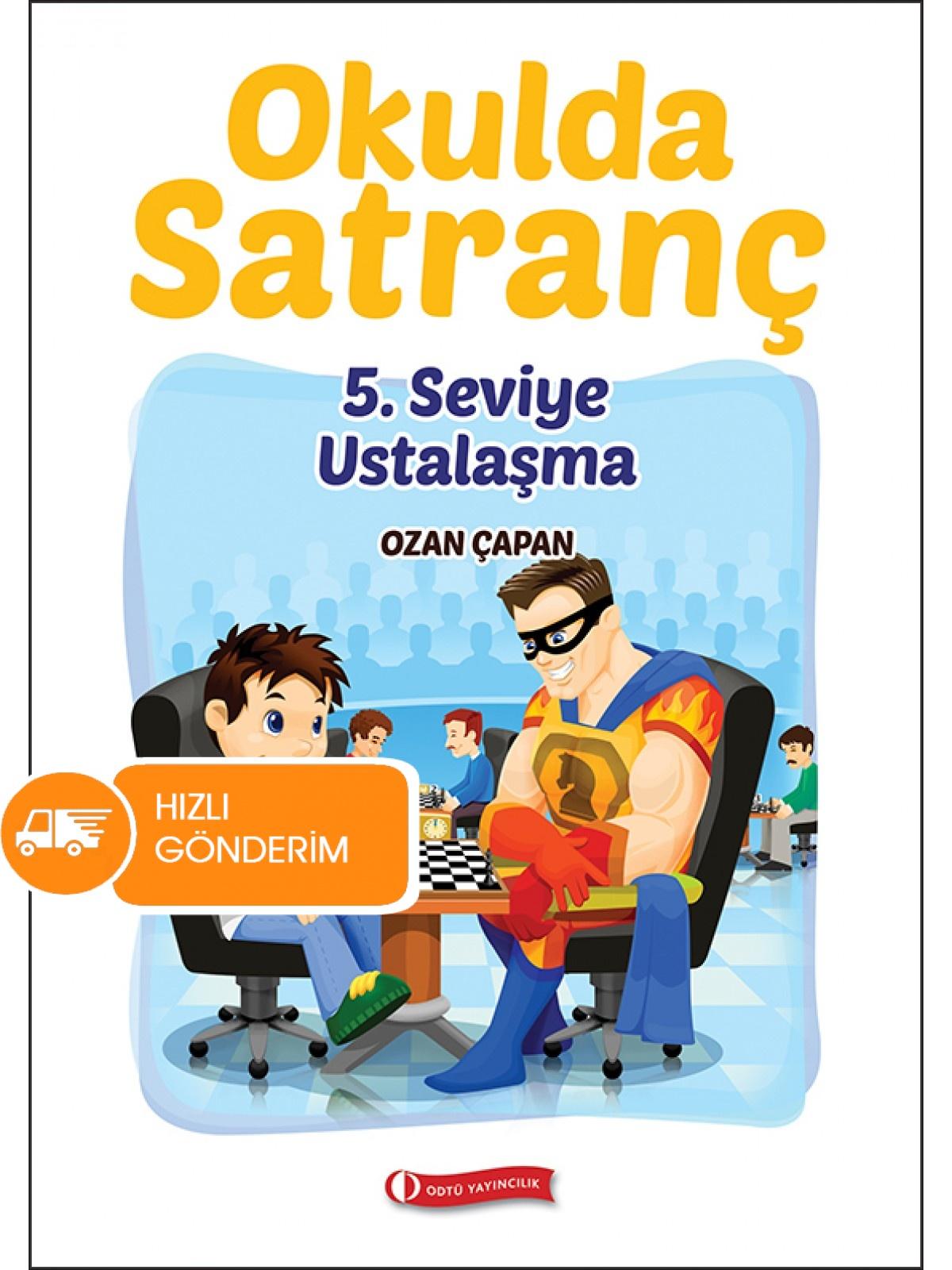 Okulda Satranç - 5. Seviye Ustalaşma