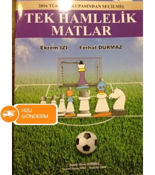 Tek Hamlelik Matlar - 2016 Türkiye Kupasından