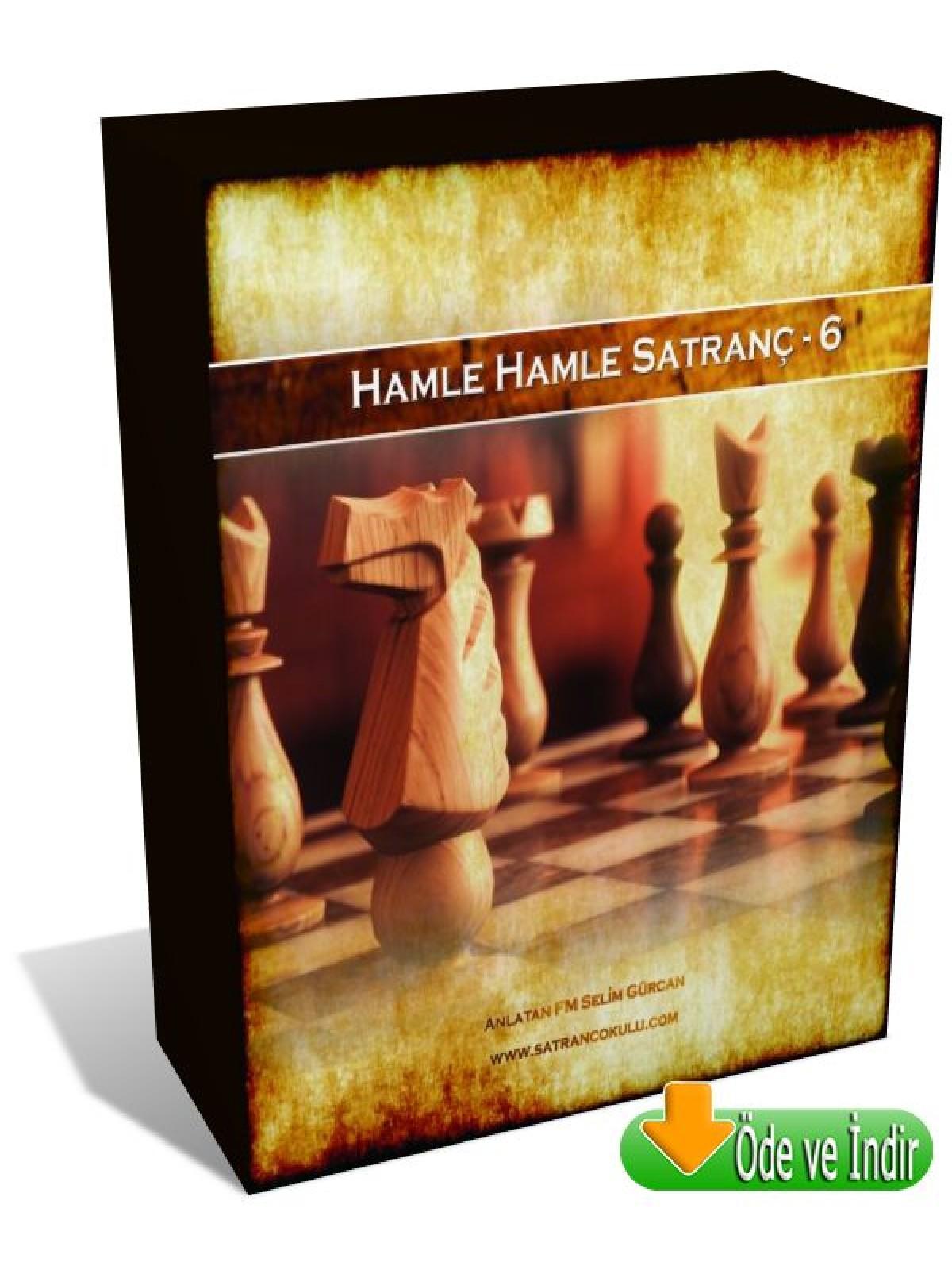 Hamle Hamle Satranç - 6 (Öde ve İndir)