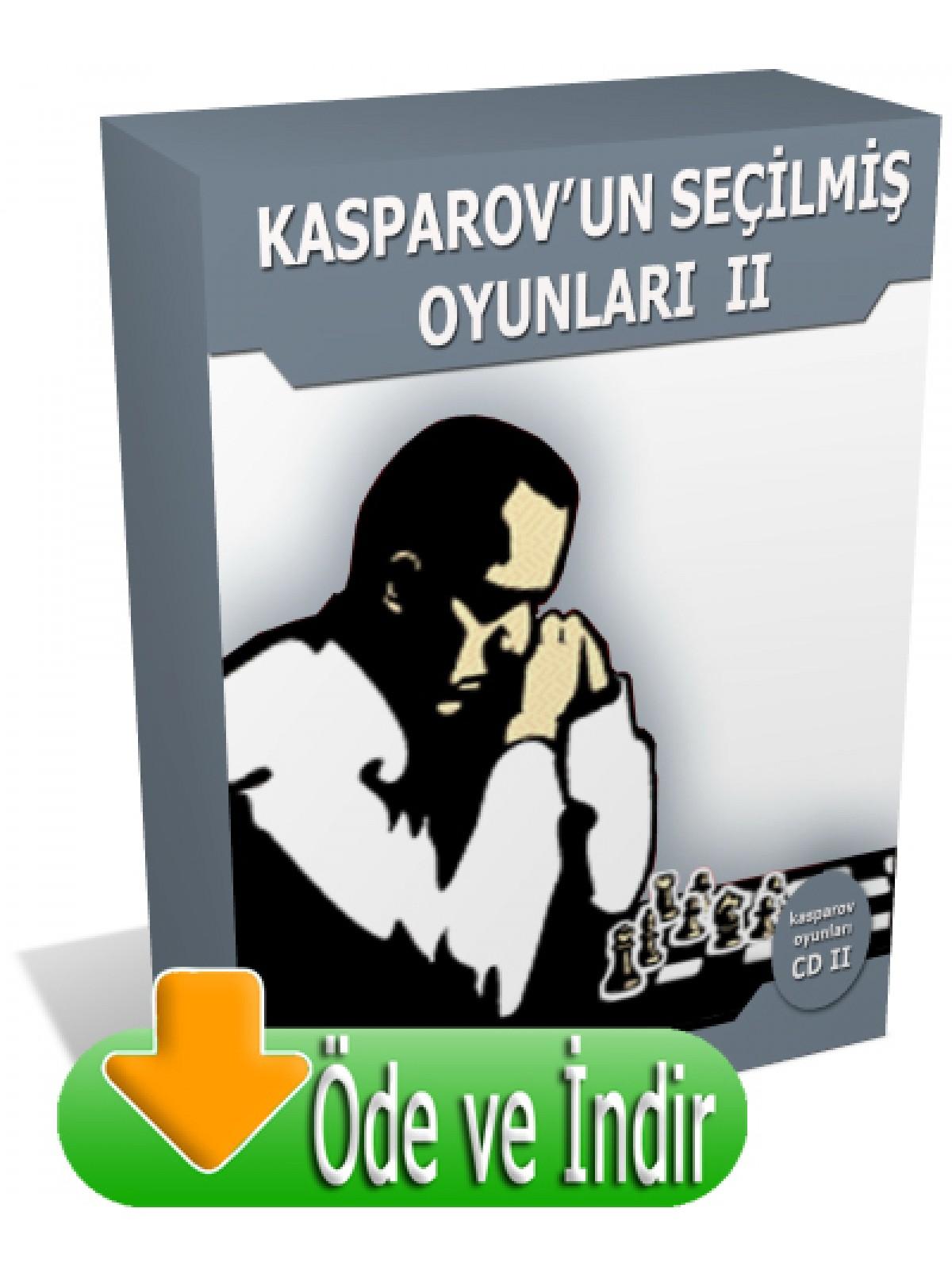 Kasparovun Seçilmiş Oyunları - 2 (Öde ve İndir)