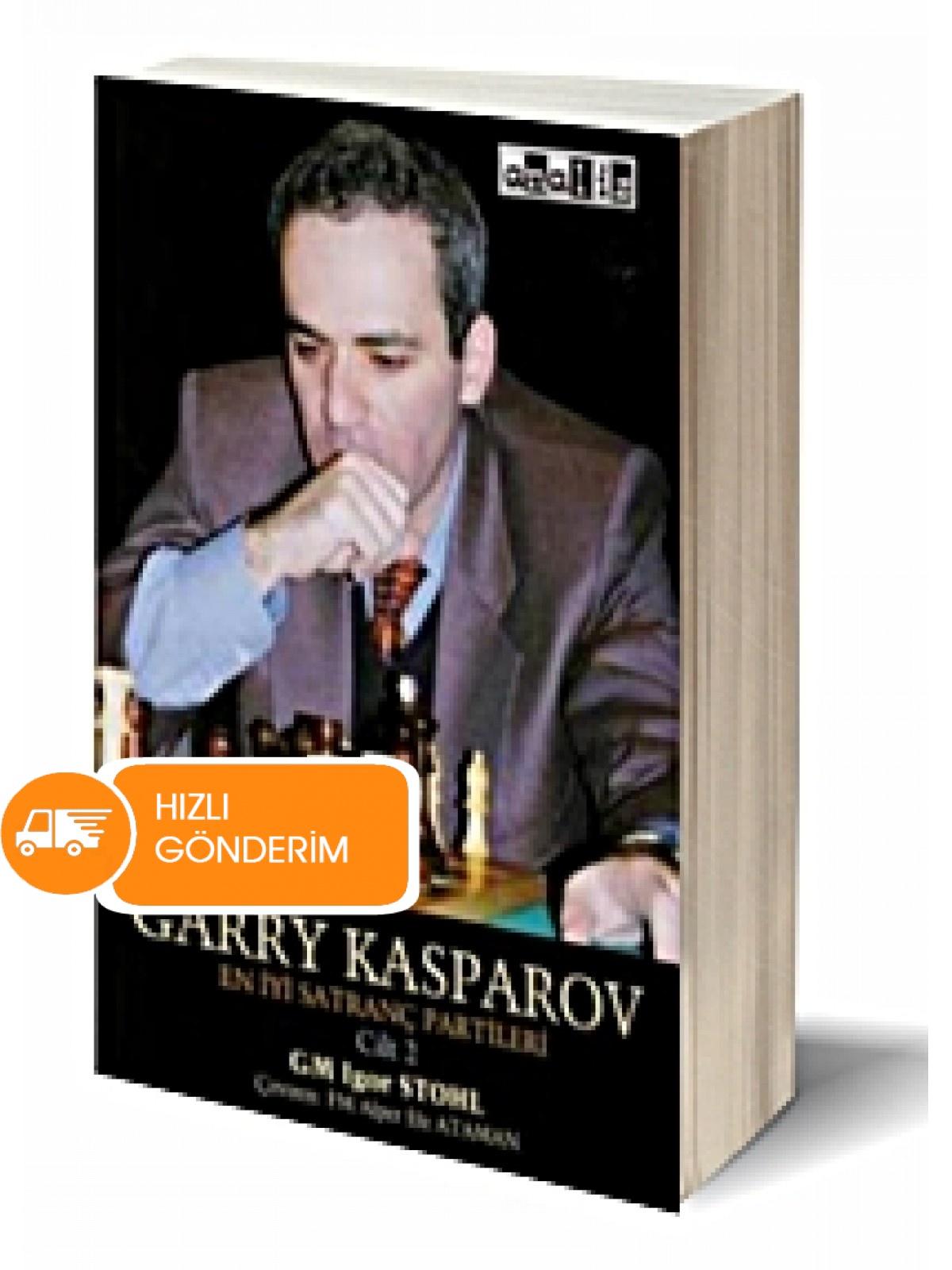Garry Kasparov: En İyi Satranç Partileri - Cilt 2