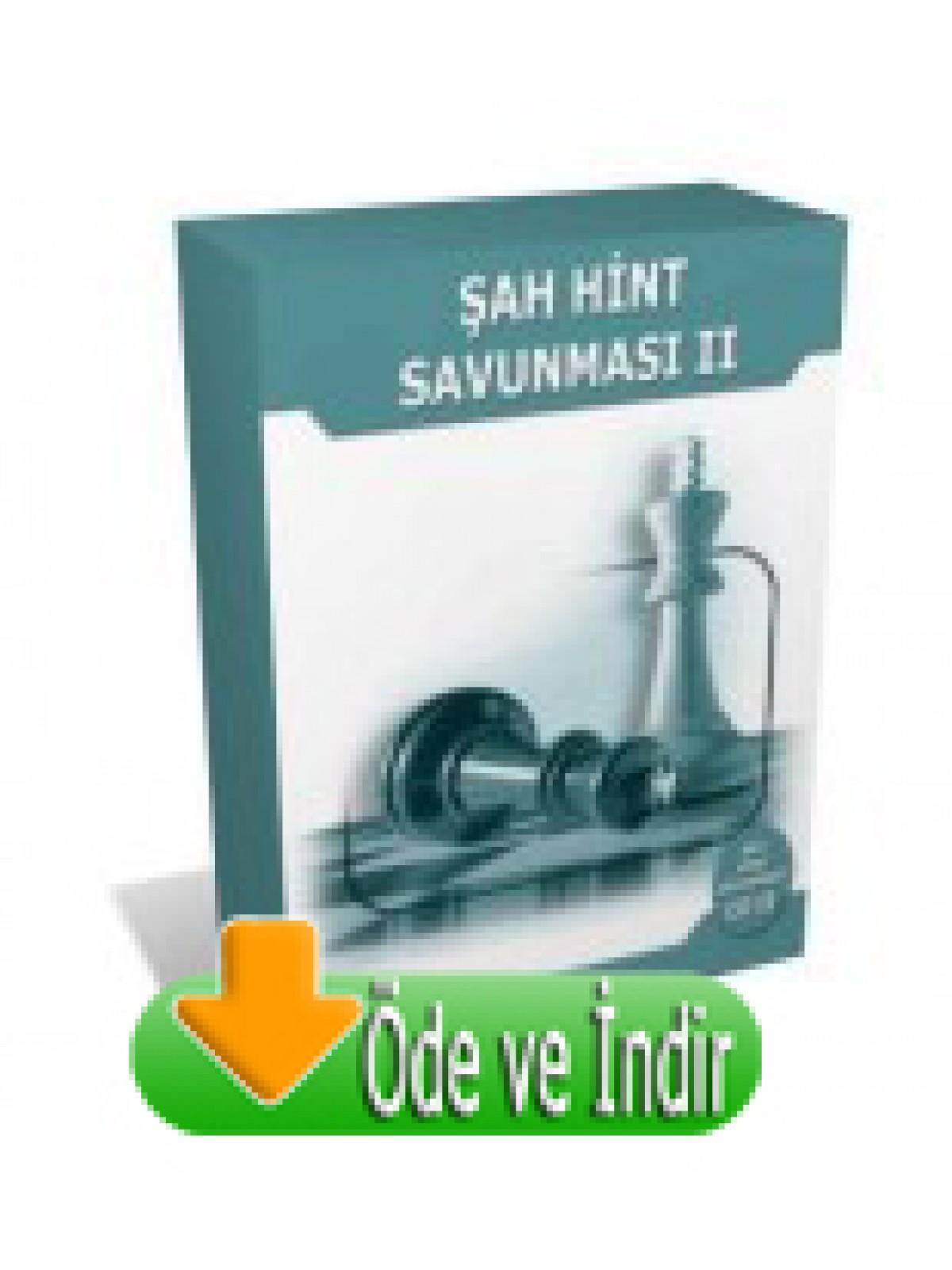 Şah Hint Savunması - 2 (Öde ve İndir)